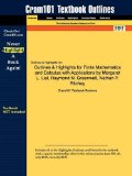 Outlines and Highlights for Finite Mathematics and Calculus with Applications by Margaret L Lial, Raymond N Greenwell, Nathan P Ritchey, Isbn 978032 8th 2009 9781428834859 Front Cover