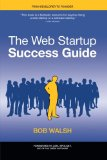 Web Startup Success Guide 2009 9781430219859 Front Cover