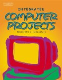 Integrated Computer Projects 1st 2002 9780538433860 Front Cover