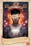 Butcher Bird A Novel of the Dominion 2007 9781597800860 Front Cover