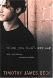 When You Don't See Me 2007 9780758216861 Front Cover