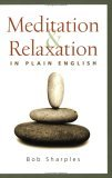 Meditation and Relaxation in Plain English 2006 9780861712861 Front Cover