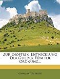 Zur Dioptrik Entwicklung der Glieder F?nfter Ordnung... 2012 9781279563861 Front Cover