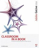 Adobe Golive CS2 Classroom in a Book 2005 9780321321862 Front Cover