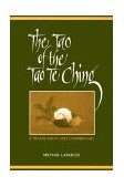 Tao of the Tao Te Ching A Translation and Commentary 1st 1992 9780791409862 Front Cover