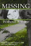Missing Without a Trace 8 Days of Horror 2010 9780982300862 Front Cover