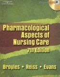 Pharmacological Aspects of Nursing Care 7th 2006 Revised 9781401888862 Front Cover