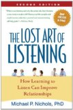 Lost Art of Listening, Second Edition How Learning to Listen Can Improve Relationships cover art