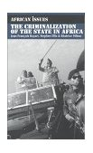 Criminalization of the State in Africa 2009 9780253212863 Front Cover