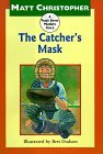 Catcher's Mask A Peach Street Mudders Story 1998 9780316141864 Front Cover