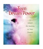 Teen Dream Power Unlock the Meaning of Your Dreams 2003 9780892810864 Front Cover