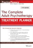 Complete Adult Psychotherapy Treatment Planner 5th 2014 9781118067864 Front Cover