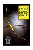 Traditional Bowyer's Bible 2000 9781585740864 Front Cover
