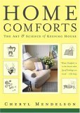 Home Comforts The Art and Science of Keeping House 1st 2005 9780743272865 Front Cover