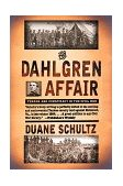 Dahlgren Affair 1999 9780393319866 Front Cover