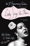 Lady Sings the Blues 50th 2006 Anniversary 9780767923866 Front Cover