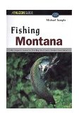 Fishing Montana 3rd 1999 Revised 9781560446866 Front Cover