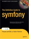 Definitive Guide to Symfony 2007 9781590597866 Front Cover