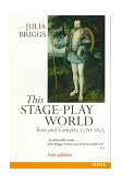 This Stage-Play World Texts and Contexts, 1580-1625 2nd 1997 Revised 9780192892867 Front Cover
