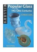 Popular Glass of the 19th and 20th Centuries 2000 9781840002867 Front Cover