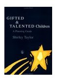 Gifted and Talented Children A Planning Guide 2002 9781843100867 Front Cover