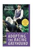 Adopting the Racing Greyhound 3rd 2003 Revised  9780764540868 Front Cover