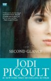 Second Glance A Novel 1st 2008 9781416583868 Front Cover