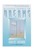 Little Course in Dreams 1998 9781570623868 Front Cover