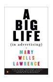 Big Life in Advertising 2003 9780743245869 Front Cover