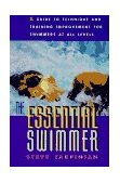 Essential Swimmer 1st 1996 9781558213869 Front Cover