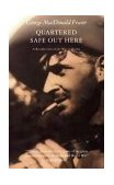 Quartered Safe Out Here A Recollection of the War in Burma 1994 9780002726870 Front Cover