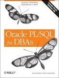 Oracle PL/SQL for DBAs 1st 2005 9780596005870 Front Cover