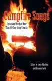 Campfire Songs Lyrics and Chords to More Than 100 Sing-Along Favorites 4th 2011 9780762763870 Front Cover