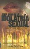 En el Altar de la Idolatria Sexual 2006 9780829745870 Front Cover