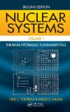Nuclear Systems Volume I Thermal Hydraulic Fundamentals, Second Edition