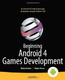 Beginning Android 4 Games Development 1st 2011 9781430239871 Front Cover