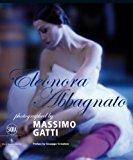 Eleonora Abbagnato Photographed by Massimo Gatti 2013 9788857217871 Front Cover