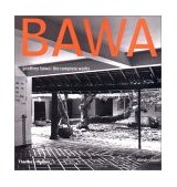 Geoffrey Bawa The Complete Works 2002 9780500341872 Front Cover