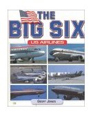 Big Six U. S. Airlines 2000 9780760309872 Front Cover