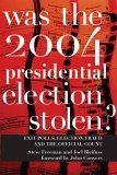 Was the 2004 Presidential Election Stolen? Exit Polls, Election Fraud, and the Official Count 2006 9781583226872 Front Cover