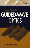 Foundations for Guided-Wave Optics 2006 9780471756873 Front Cover