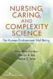 Nursing, Caring, and Complexity Science For Human-Environment Well Being