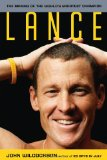 Lance The Making of the World's Greatest Champion 2009 9780306815874 Front Cover