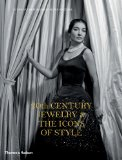 20th Century Jewelry and the Icons of Style 2013 9780500516874 Front Cover