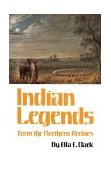 Indian Legends from the Northern Rockies 1988 9780806120874 Front Cover