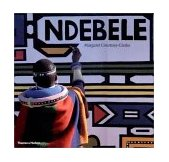 Ndebele The Art of an African Tribe 2002 9780500283875 Front Cover