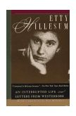 Etty Hillesum An Interrupted Life and Letters from Westerbork 1996 9780805050875 Front Cover