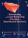 Scheduling and Load Balancing in Parallel and Distributed Systems 1995 9780818665875 Front Cover