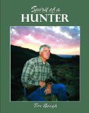 Spirit of a Hunter 2010 9780944197875 Front Cover