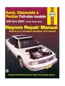 Buick, Oldsmobile and Pontiac FWD Models Automotive Repair Manual 5th 2001 9781563923876 Front Cover
